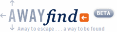 AwayFind - away to escape...a way to be found